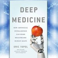 Deep Medicine - Academic Book Club