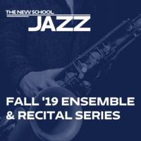 The Music of Wayne Shorter Directed By Doug Weiss   Fall '19 Ensemble & Recital Series