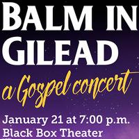 Balm in Gilead: Gospel Concert