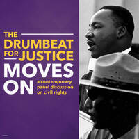 The Drumbeat for Justice Moves On: a contemporary panel discussion on civil rights