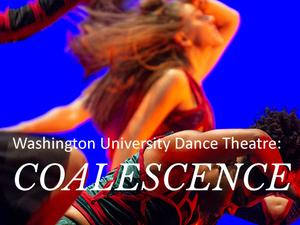Dance Theatre: 'Coalescence'