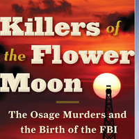Writers LIVE! David Grann, Killers of the Flower Moon: The Osage Murders and the Birth of the FBI