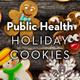 JPHCOPH Cookie Decorating: Statesboro Campus