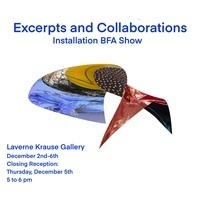 """Excerpts and Collaborations"" - LaVerne Krause Gallery Exhibit"