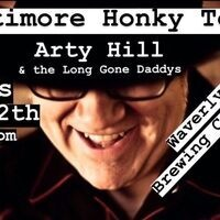 Waverly Brewing Co's Baltimore Honky Tonk, featuring Arty Hill & the Long Gone Daddys