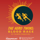 The Hero Twins: Blood Race