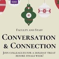 An opportunity for Faculty and Staff to join together in Conversation and Connection.