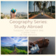 Geography Series Study Abroad