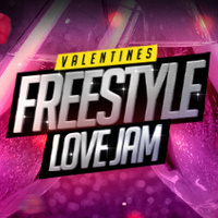 Valentine's Freestyle Love Jam