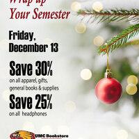 UMC Bookstore Wrap up Your Semester Sale
