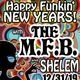 Happy Funkin' New Year with The MFB & Shelem