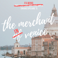 Filming with Shakespeare's The Merchant in Venice
