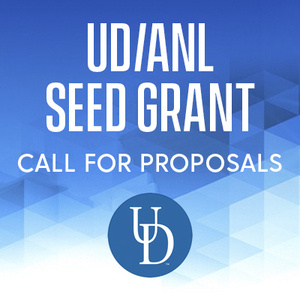 UD/ANL Seed Grant: Call for Proposals