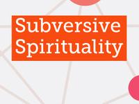 Subversive Spirituality logo