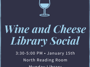 Wine and Cheese Library Social