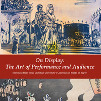 On Display: The Art of Performance  and Audience