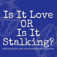 How To Recognize and Respond to Stalking