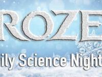 Frozen - Family Science Night