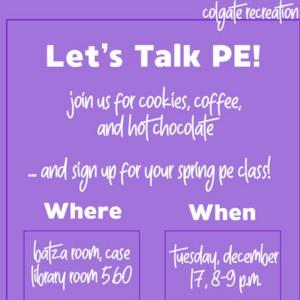 Let's Talk PE! Study Break and Spring Pre-Registration