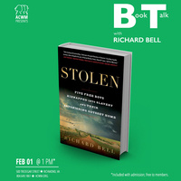 "Book Talk with Richard Bell: ""Stolen"""