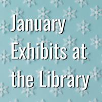 Art Exhibits January 2020