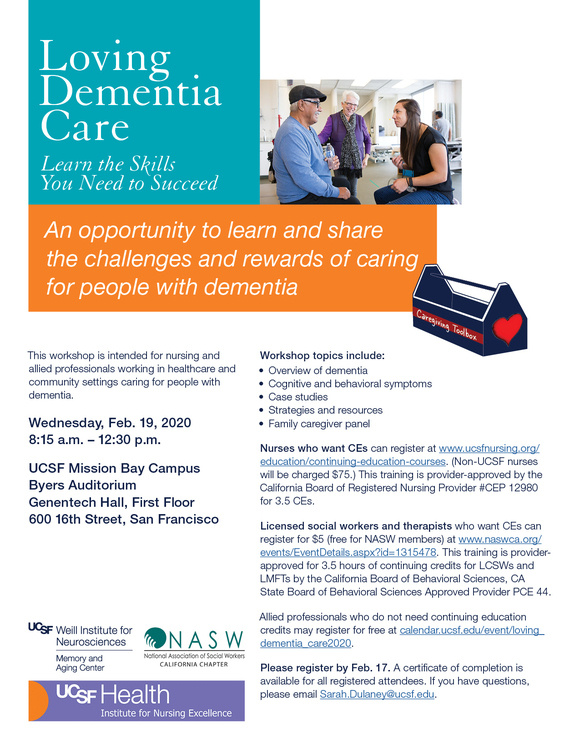 Feb 19, 2020: Loving Dementia Care: Learn the Skills  You Need to Succeed at Genentech Hall