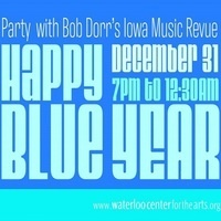 Happy Blue Year! Party with Bob Dorr's IA Music Revue