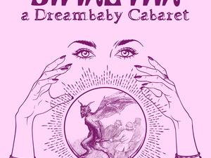SIMAETHA: a Dreambaby Cabaret