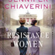 Friends of the Library Book Discussion of Resistance Women by Jennifer Chiaverini