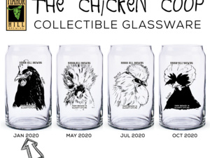 Chicken Coop Glassware & Beer Release at the Tavern