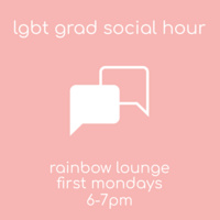 LGBT Grad Social Hour