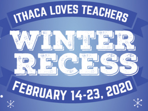 "Ithaca Loves Teachers Festival ""Winter Recess"""
