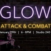 Glow Attack and Combat
