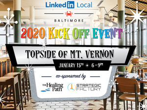 #LinkedIn Local Baltimore 2020 Kick Off Event