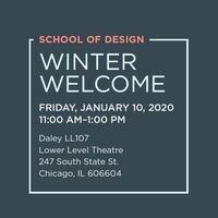 School of Design: Winter Welcom
