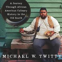 """Cooking Gene"" Author, Michael W. Twitty, to Speak"