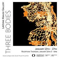 """""""Three Bodies"""" LaVerne Krause Gallery Exhibit"""