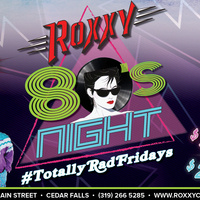 80's Night - Totally Rad Friday's