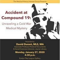 Accident at Compound 19: Unraveling A Cold War Medical Mystery