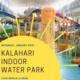 Kalahari Water Park