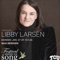 Festival of American Song - Featuring Libby Larsen - Q & A Session