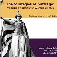 Exhibition: The Strategies of Suffrage: Mobilizing a Nation for Women's Rights