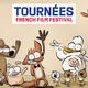 """Image of cartoon animals waving with text """"Tournées French Film Festival"""""""