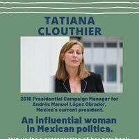 Juntos Hicimos Historia: AMLO's Campaign Manager Tatiana Clouthier