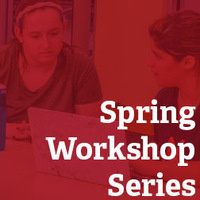 Spring Workshop Series