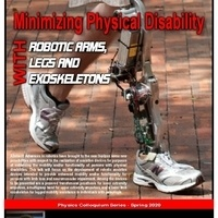 """""""Minimizing Physical Disability With Robotic Arms, Legs, and Exoskeletons"""" poster"""