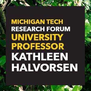 Designed event image for University Professor, Kathy Halvorsen's research forum lecture