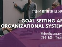 Goal Setting Systems & Semester Overview - Spring Semester Kick Off