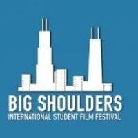2020 - BIG SHOULDERS INTERNATIONAL STUDENT FILM FESTIVAL