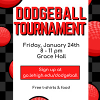 IFC and LAD Dodgeball Tournament on 1/24/20 at 8pm in Grace Hall. Free food and t-shirts!